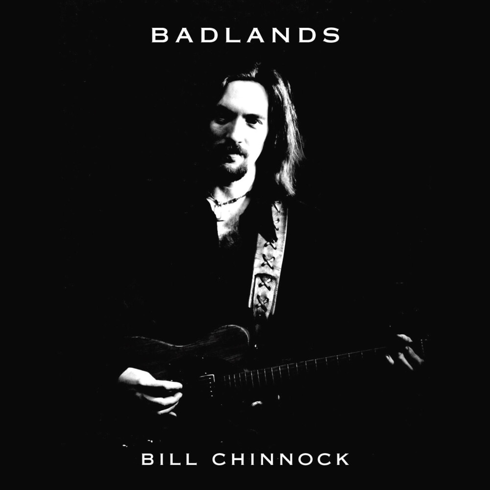 Face the Music: Bill Chinnock's 'Badlands' re-released in original, raw form - Portland Press Herald