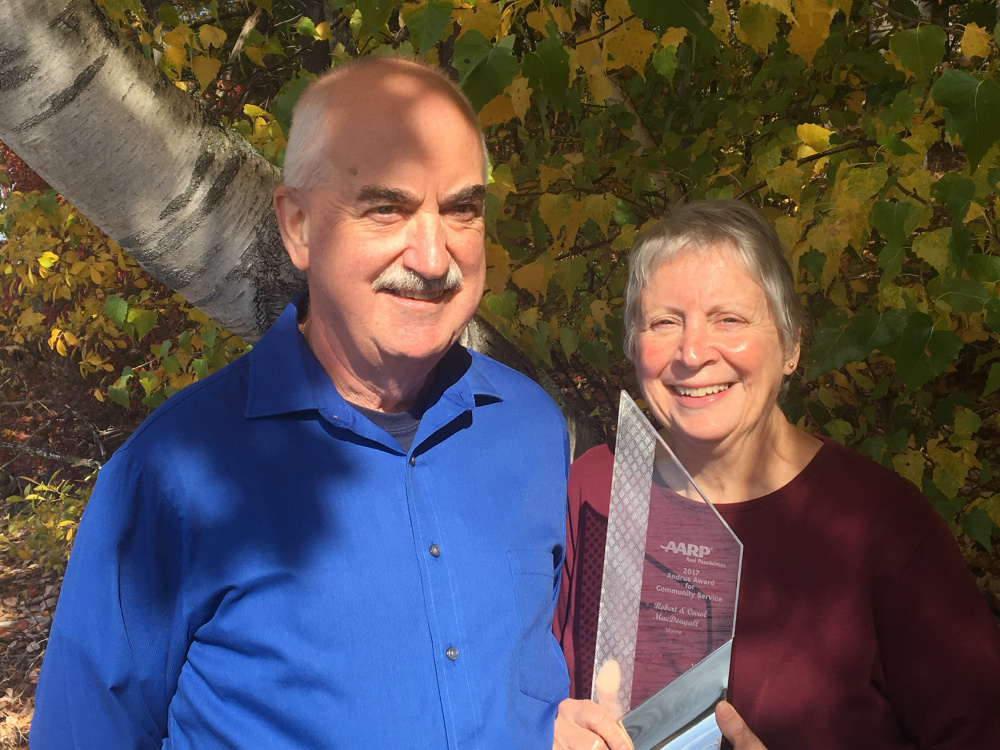 Bob and Carol MacDougall, of Augusta, recently received AARP Maine's 2017 Andrus Award for Community Service.