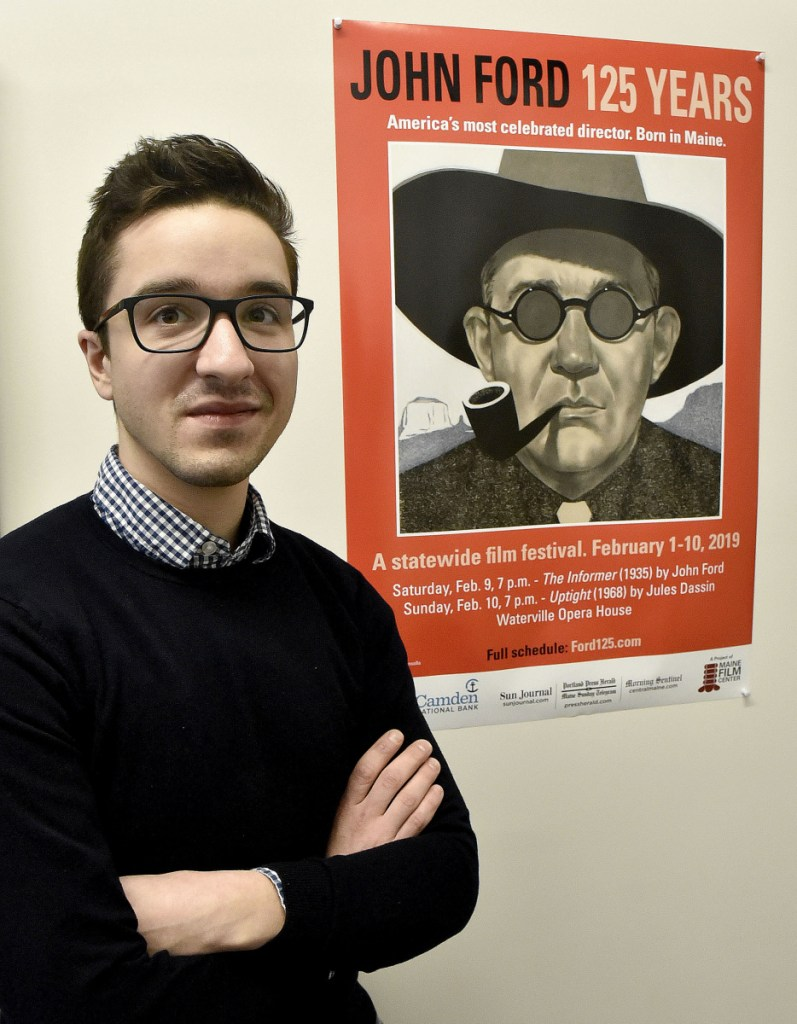 Mike Perreault, executive director of the Maine Film Center, helped coordinate the programming of a 10-day film festival running Feb. 1-10 that will screen John Ford films, honoring the director from Maine on his 125th birthday.