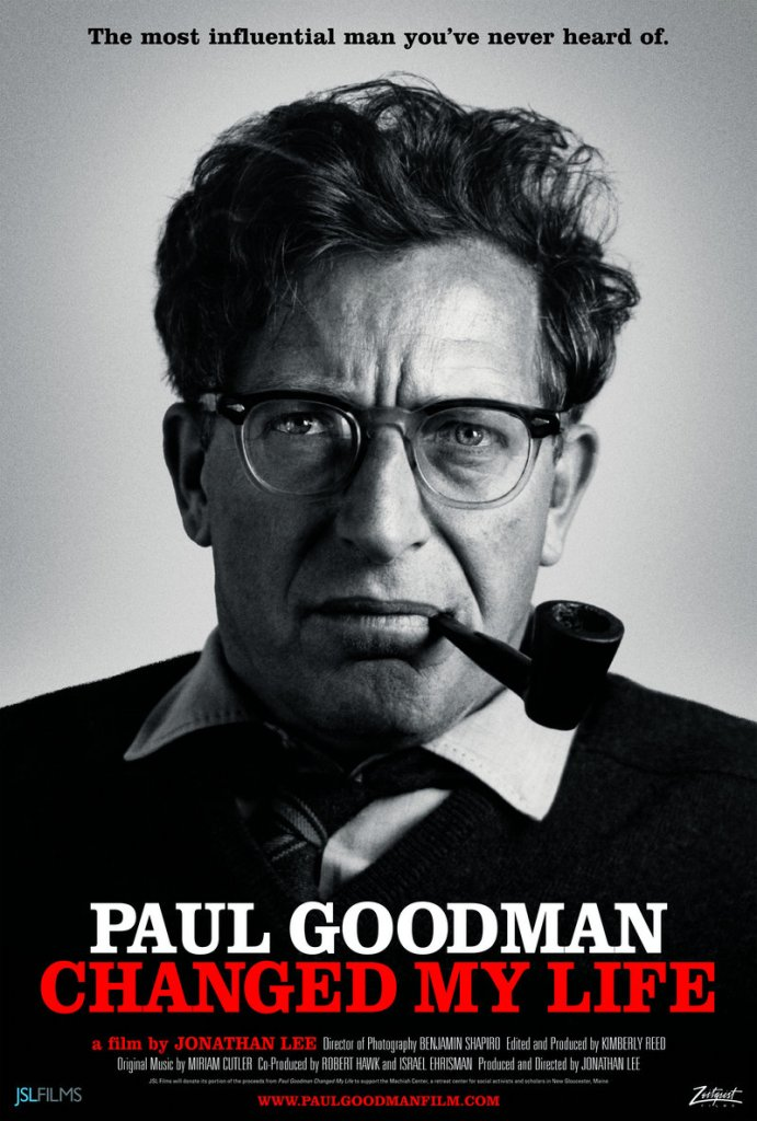 "A poster for the documentary ""Paul Goodman Changed My Life"" by Maine filmmaker Jonathan Lee."