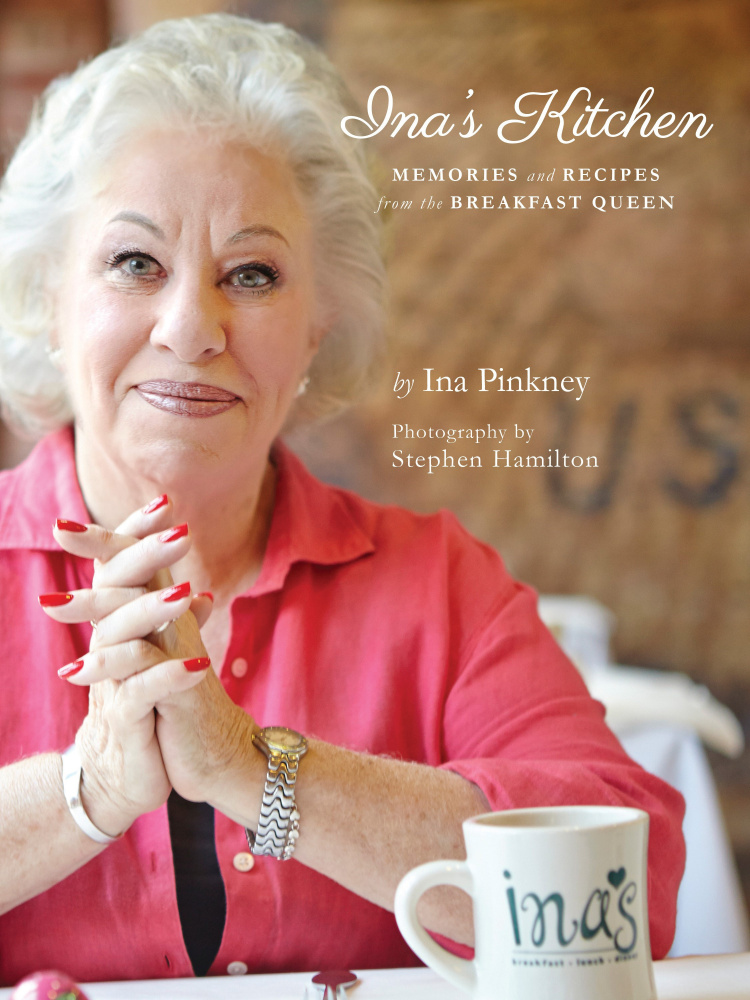 """""""Ina's Kitchen: Memories and Recipes from the Breakfast Queen"""" includes advice for life, with a dash of zest.   Courtesy photo"""