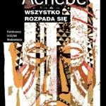 Wszystko rozpada się okładka książki Chinua Achebe