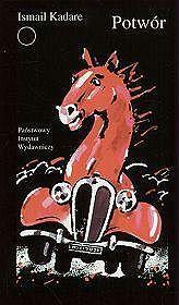 Potwór Ismail Kadare okładka