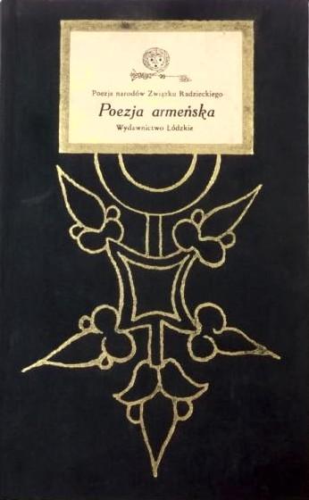 Poezja armeńska antologia od starożytności do lat  70.