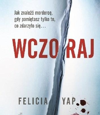 Wczoraj – Felicia Yap recenzja