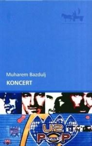 Koncert - Muharem Bazdulj okładka polskiej wersji książki