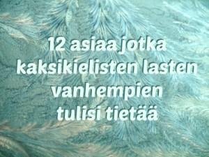 12 asiaa jotka kaksikielisten lasten vanhempien tulisi tietää