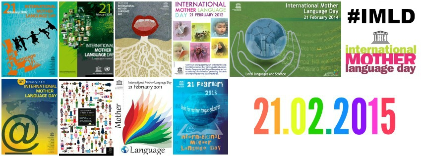 International Mother Language Day 2015 – #IMLD campaign