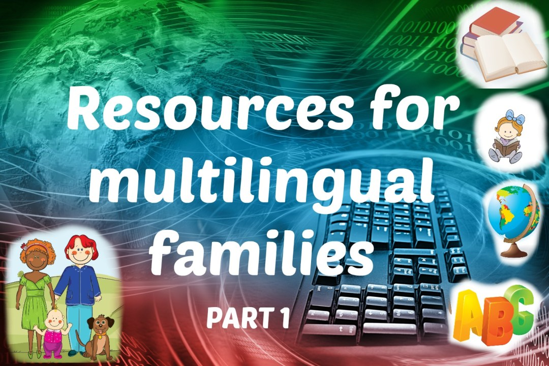 Resources for multilingual families, part 1 PIC