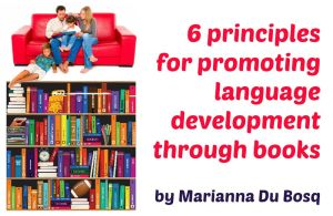 6 principles for promoting language development through books [guest post]