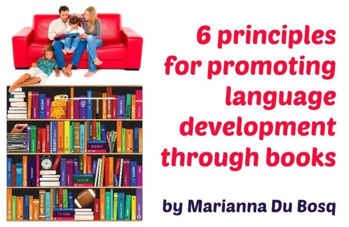 6 principles for promoting language development through books