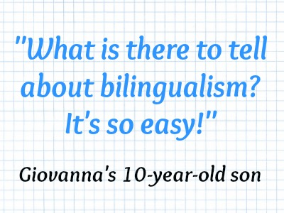 Bilingualism is easy
