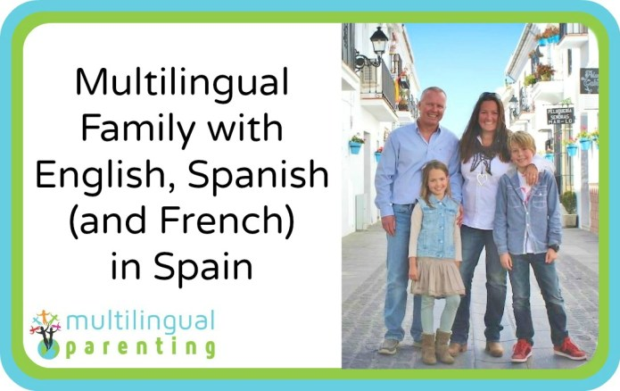 Multilingual Family with English, Spanish and French in Spain