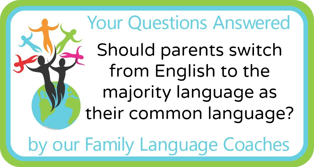 Q&A: Should a couple switch from English to the majority language as their common language?