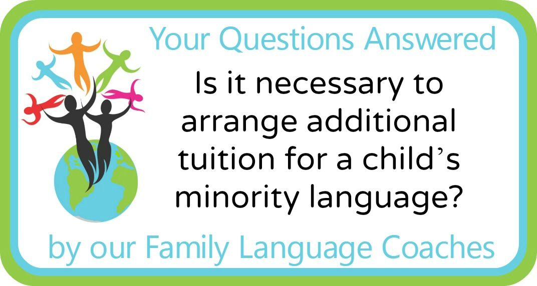 Is it necessary to arrange additional tuition for a child's minority language?