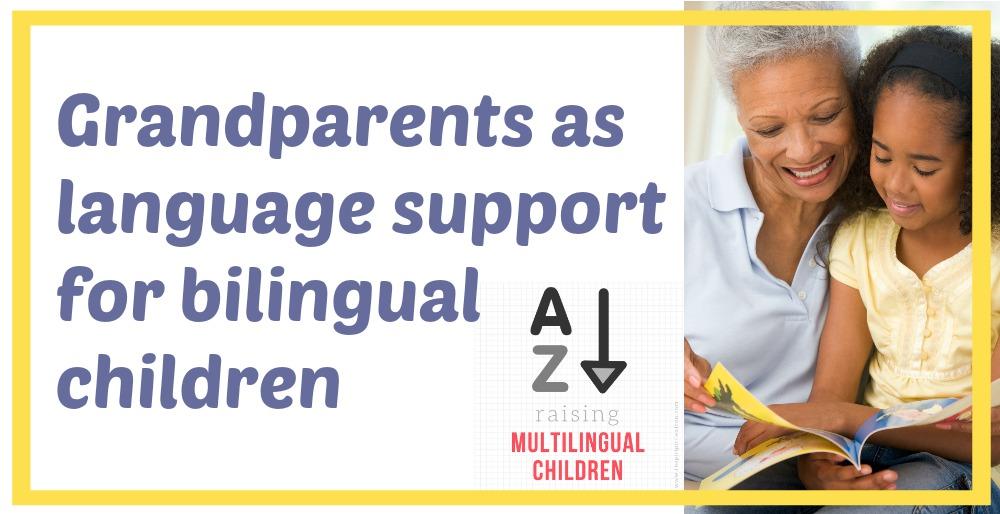 Grandparents as language support for bilingual children