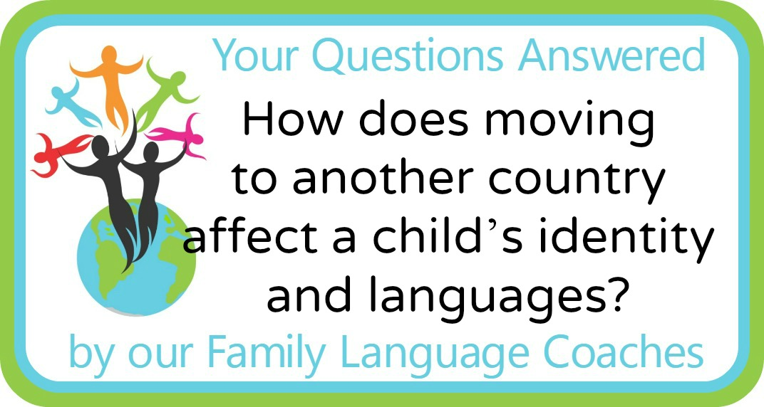 Q&A: How does moving to another country affect a child's identity and languages?