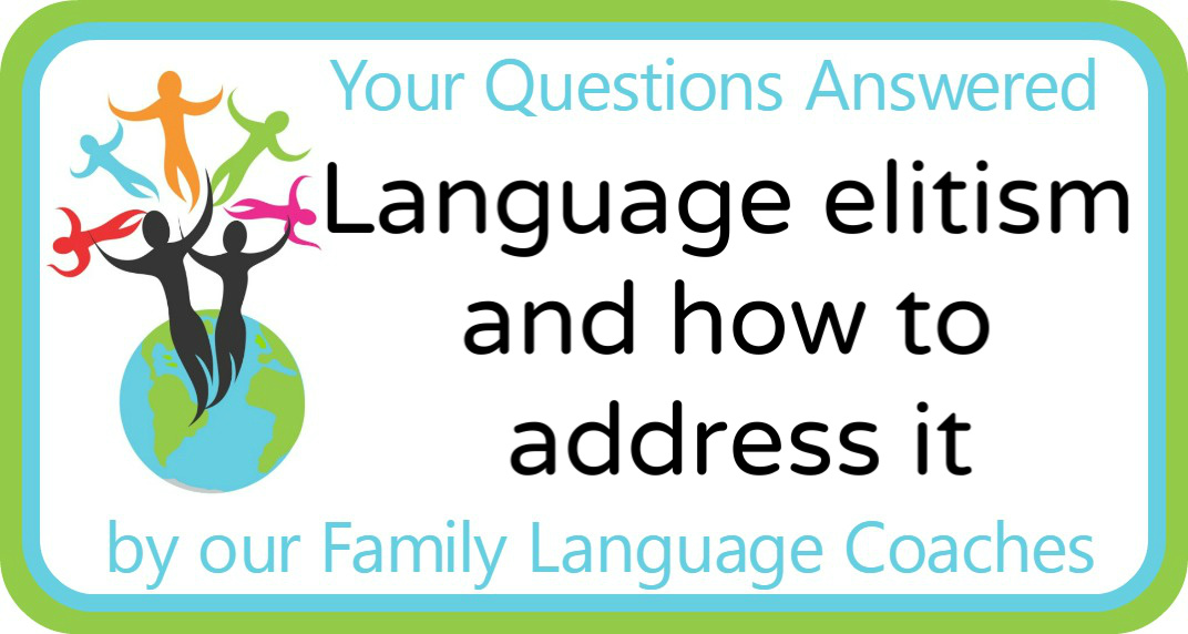 Q&A: Language elitism and how to address it