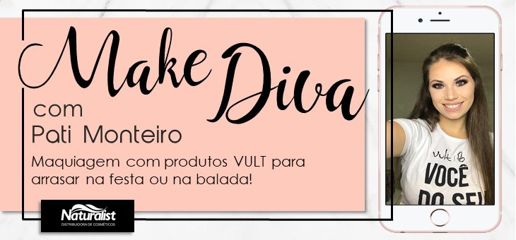 Make Diva para arrasar na balada – Com Pati Monteiro