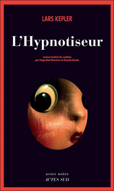 Résultat d'images pour L'hypnotiseur, de Lars Kepler