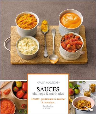 Sauces, chutney et marinades - Thomas Feller