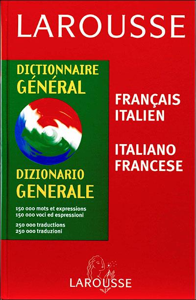 Larousse italien bilingue. Environ 5 kg de bonheur !