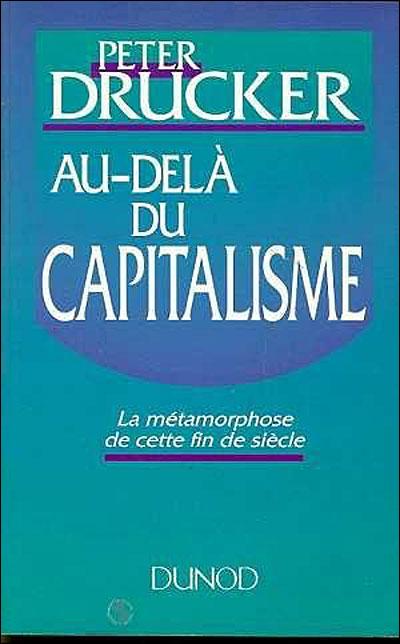 L'économie de la Connaissance par Peter Drucker (2/2)