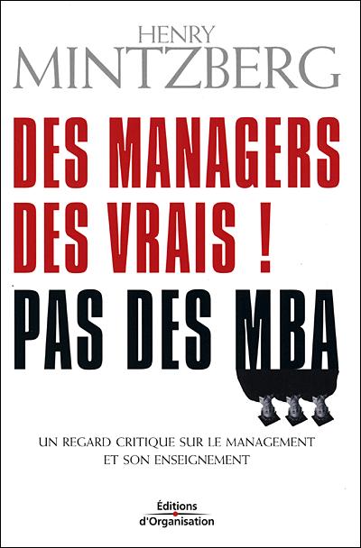 Henry Mintzberg : Des Managers, Pas Des MBA (2/2)