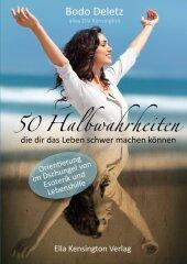 50 Halbwahrheiten, die dir das Leben schwer machen können