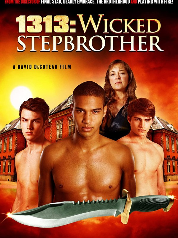 1313 Wicked Stepbrother (2011)