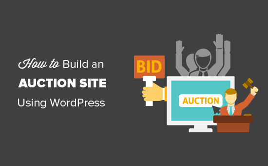 How to Set up an Online Auction Website