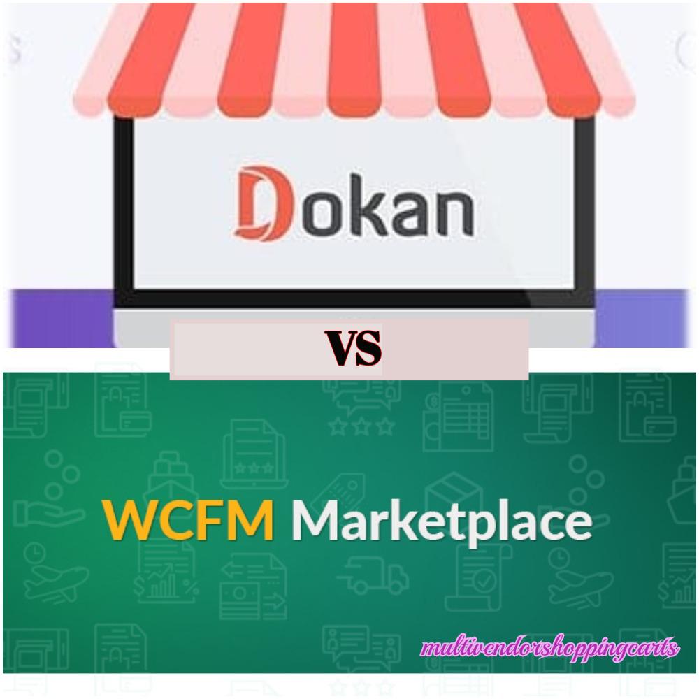 Dokan vs WCFM Marketplace