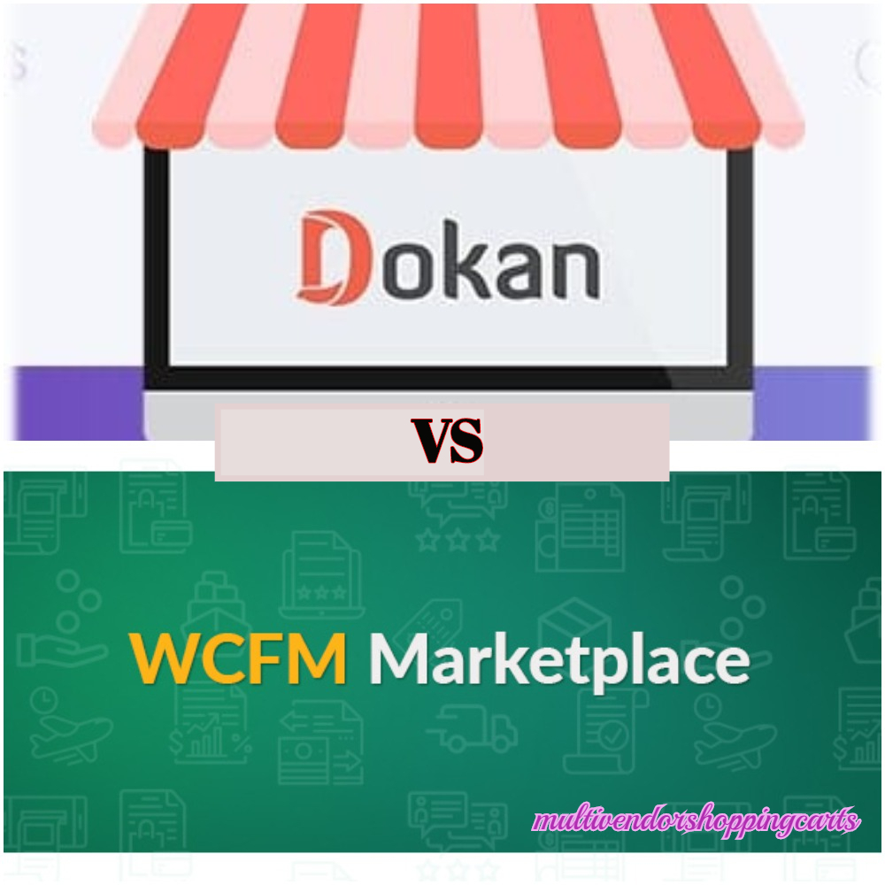 Dokan vs WCFM Marketplace