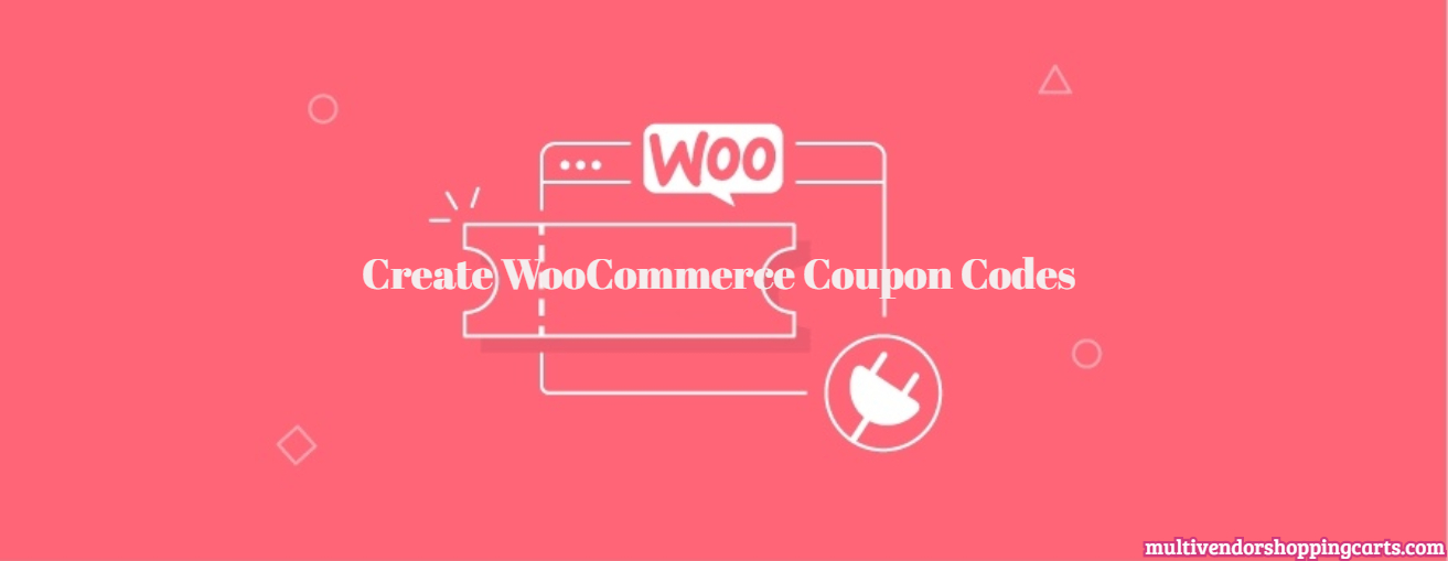 How to Create Coupon Codes with WooCommerce