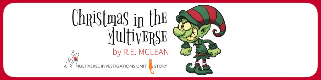 Christmas in the Multiverse Chapter One: Ho Ho Ho