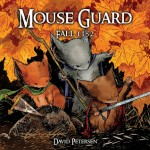 "Archaia Takes ""Mouse Guard: Fall 1152"" To Third Print"