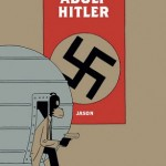 Small Press Spotlight: I Killed Adolf Hitler