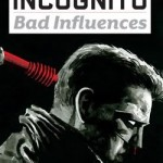 Review: Incognito: Bad Influences #5