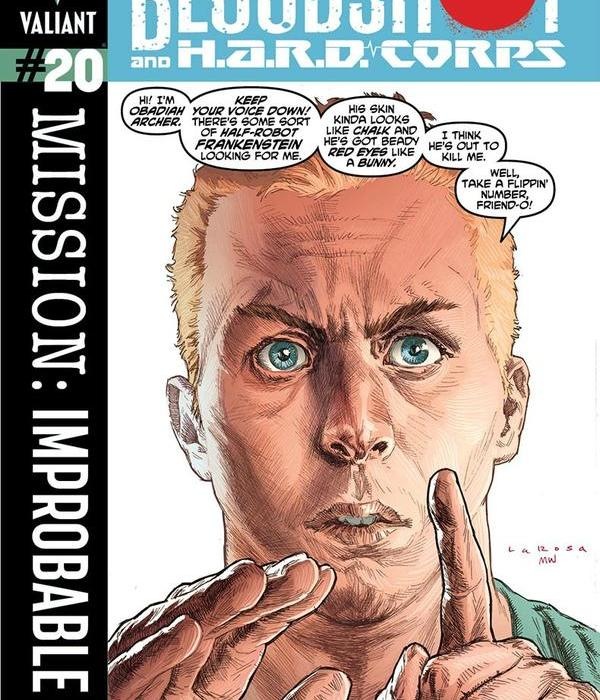 Valiant (Re)visions: Bloodshot and H A R D  Corps #20 and