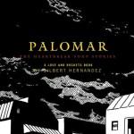 Palomar by Gilbert Hernandez