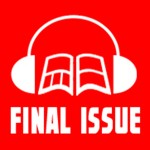 The Final Issue Podcast Episode 15: The Importance of New Reader Accessibility with Erik Larsen