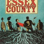 "Taking a Visit to ""Essex County"" [Review]"