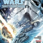 """Pick of the Week: The March To The Future Of The Galaxy Starts With """"Star Wars: Shattered Empire"""" #1 [Review]"""