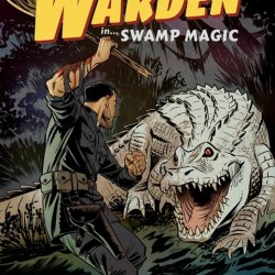 The Warden Anthology Swamp Magic