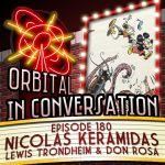 Orbital In Conversation – Episode 180: Keramidas, Trondheim & Don Rosa