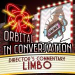 Orbital In Conversation – Director's Commentary: Dan Watters & Caspar Wijngaard on Limbo