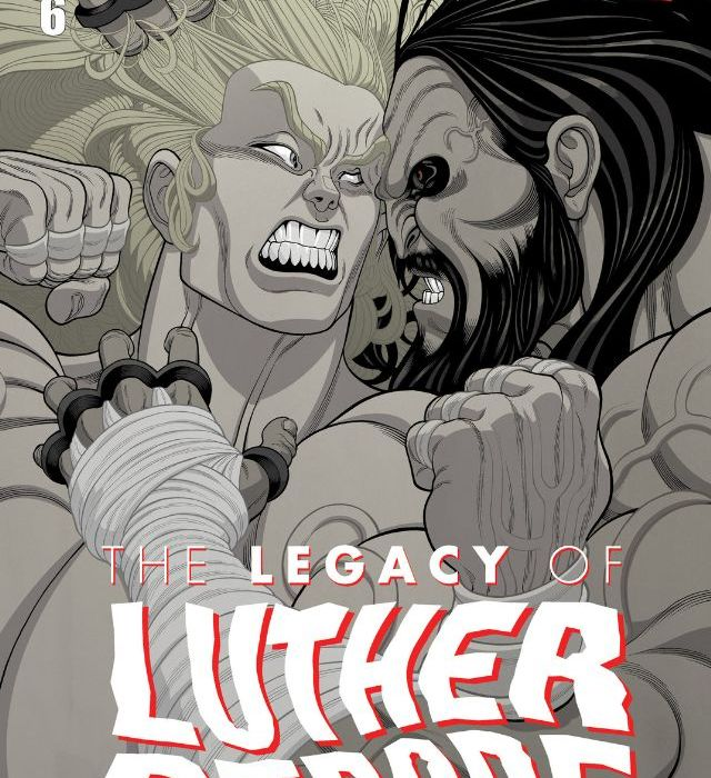 the Legacy of Luther Strode Issue 6 Cover