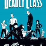 "Don't Miss This: ""Deadly Class"" by Rick Remender and Wes Craig"