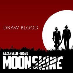 Moonshine Promo