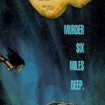 """Comics Syllabus 010 – """"Dept H"""" by Matt Kindt and Sharlene Kindt with Kent Falkenberg"""